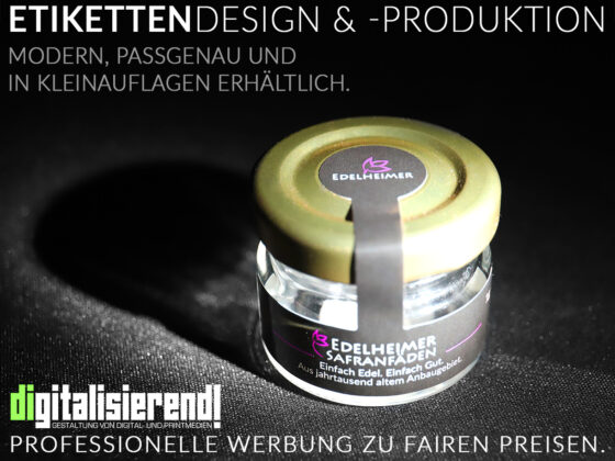 Etiketten, Design, Produktion, Kleinauflagen möglich, faire Preise, digitalisierend, dirk neumann, edelheimer, safran, verpackung